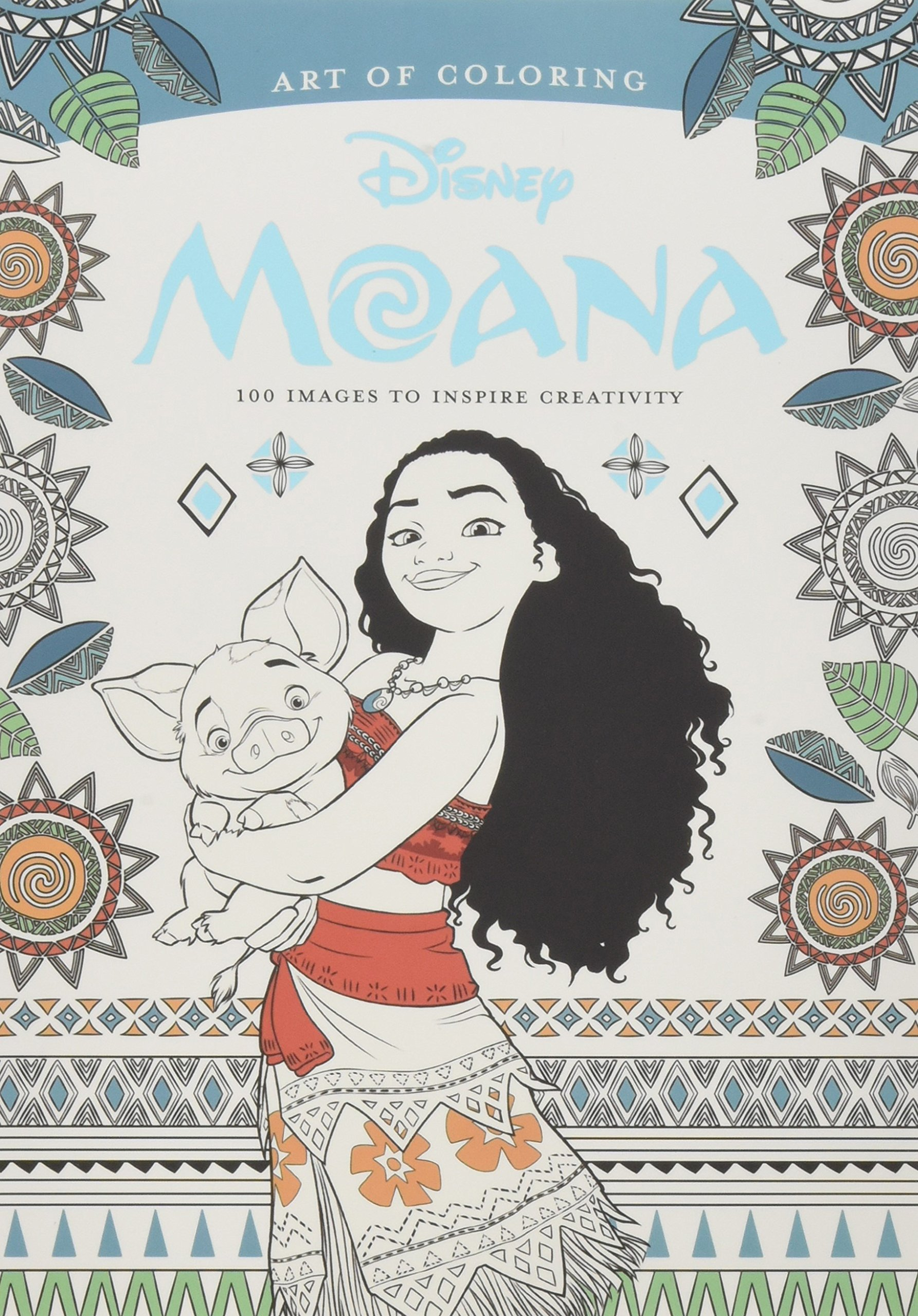 Disney princess art therapy colouring book - Amazon Com Art Of Coloring Moana 100 Images To Inspire Creativity 9781484789704 Dbg Books