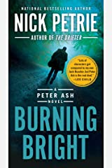 Burning Bright (A Peter Ash Novel Book 2) Kindle Edition