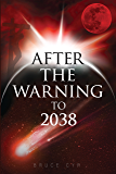 AFTER THE WARNING TO 2038