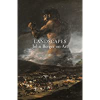 Landscapes: John Berger on Art