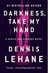 Darkness, Take My Hand (Patrick Kenzie and Angela Gennaro Book 2) Kindle Edition