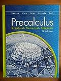 Precalculus:  Graphical, Numerical Algebraic