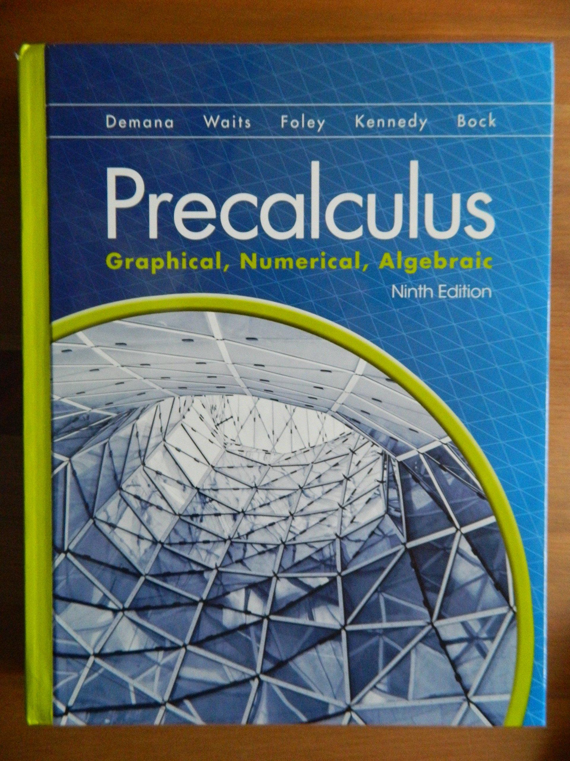 Precalculus Graphical Numerical Algebraic Homework Help