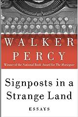 Signposts in a Strange Land: Essays Kindle Edition