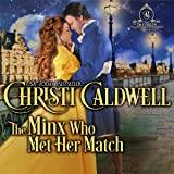 The Minx Who Met Her Match: The Brethren, Book 4