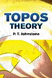 Topos Theory (Dover Books on Mathematics)