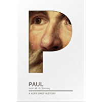 Paul: A Very Brief History (Very Brief Histories Book 0)