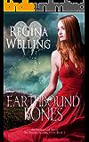 Earthbound Bones: An Earthbound Novel (The Psychic Seasons Series Book 5)
