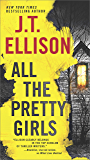 All the Pretty Girls: A Thrilling suspense novel (A Taylor Jackson Novel Book 1)