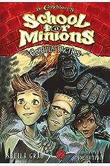 Gorilla Tactics (Dr. Critchlore's School for Minions #2): Book Two: Gorilla Tactics Kindle Edition