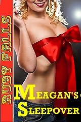 Meagan's Sleepover Kindle Edition