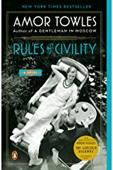 Rules of Civility: A Novel Kindle Edition