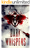Dark Whispers: A psychological thriller