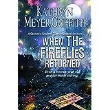 When the Fireflies Returned (Spookie Town Murder Mysteries Book 7)