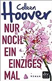 Nur noch ein einziges Mal: Roman (German Edition)
