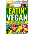 Vegan Cookbook for Beginners: Top 500 Absolutely Delicious,Guilt-Free, Easy Vegan Recipes-The Ultimate Vegan Cookbook Chock-Full of Recipes(Vegan Cookbooks for beginners, Vegan Diet,Weight loss,Vegan