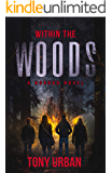 Within the Woods: A Horror Novel