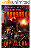The Ten Thousand (Portal Wars Book 2)