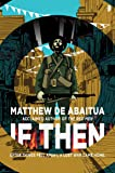 If Then (The Seizure Trilogy)
