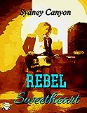 Rebel Sweetheart