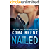Nailed (Worked Up Book 2)