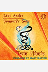 Twin Flames: Sumeria's Sons, Book 1 Audible Audiobook