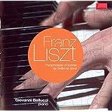 Liszt : Paraphrases d'opéras de Bellini et Verdi