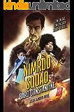 Nimrod Squad: A Havenworld Novel (Squad Goals Book 1)