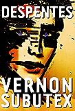 Vernon Subutex, 2 : roman (Littérature Française)