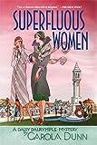 Superfluous Women: A Daisy Dalrymple Mystery (Daisy Dalrymple Mysteries)
