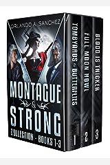 Montague & Strong Detective Novels Box Set: Montague & Strong Detective Novels Books, 1 through 3 (Montague & Strong Case Files) Kindle Edition