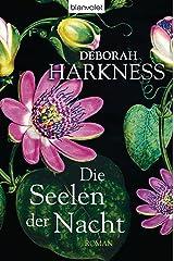 Die Seelen der Nacht: Roman (Diana & Matthew Trilogie 1) (German Edition)
