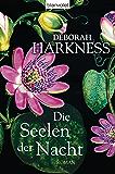 """Die Seelen der Nacht: Roman - Das Buch zur Serie """"A Discovery of Witches"""" (Diana & Matthew Trilogie 1) (German Edition)"""