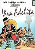 Gringos (Les)  - tome 3 - Viva Adelita