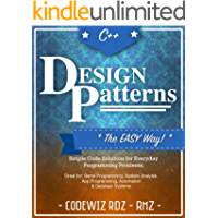 C++: Design Patterns: The Easy Way;Standard Solutions for Everyday Programming Problems; Great for: Game Programming, System Analysis, App Programming, Automation & Database Systems