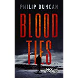 BLOOD TIES (Decklan Jennings Thriller Book 1)