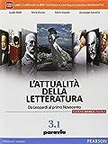 L'attualità della letteratura. Ediz. bianca digitale. Per le Scuole superiori. Con e-book. Con espansione online: 3\1
