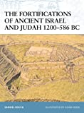 The Fortifications of Ancient Israel and Judah 1200–586 BC (Fortress)