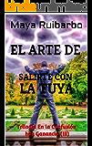 EL ARTE: Salte con la tuya (siempre) (Trilogía En la Confusión hay Ganancia nº 3)