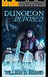 Dungeon Deposed (English Edition)