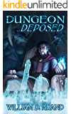 Dungeon Deposed
