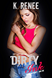 Dirty Ink (Dirty Love Book 1)