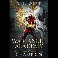 Champion (War Angel Academy Book 3)