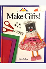 Make Gifts! (ART AND ACTIVITIES FOR KIDS) Hardcover