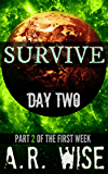 Survive - Day Two
