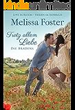 Trotz allem Liebe: Emily Braden (Die Bradens in Trusty, CO 5) (German Edition)
