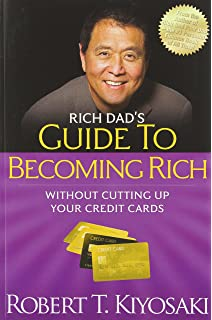 Rich Dad's Guide to Becoming Rich : Without Cutting Up Your Credit Cards price comparison at Flipkart, Amazon, Crossword, Uread, Bookadda, Landmark, Homeshop18