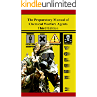 The Preparatory Manual of Chemical Warfare Agents Third Edition Volume 2: Extremely valuable reference book used to teach scientific, laboratory, and toxicity data (English Edition)