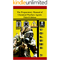 The Preparatory Manual of Chemical Warfare Agents Third Edition Volume 2: Extremely valuable reference book used to…