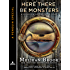 Here There Be Monsters (Iron Seas)